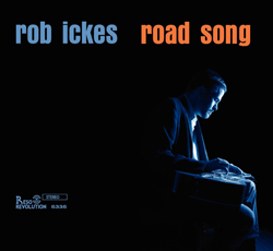 Road Song - Rob Ickes